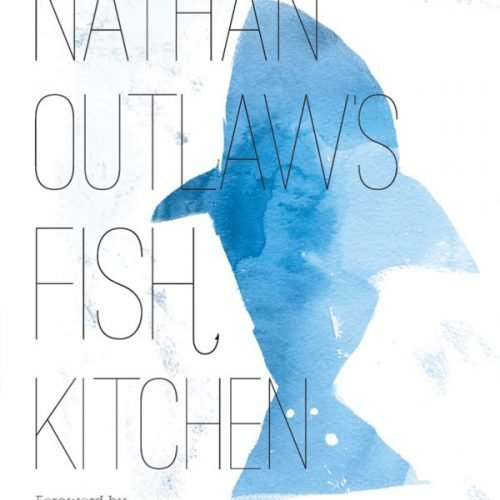 Nathan Outlaw's Fish Kitchen Recipe Book