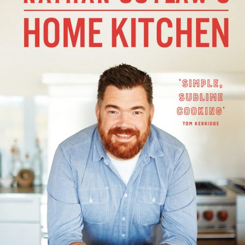 Nathan Outlaw's Home Kitchen Recipe Book