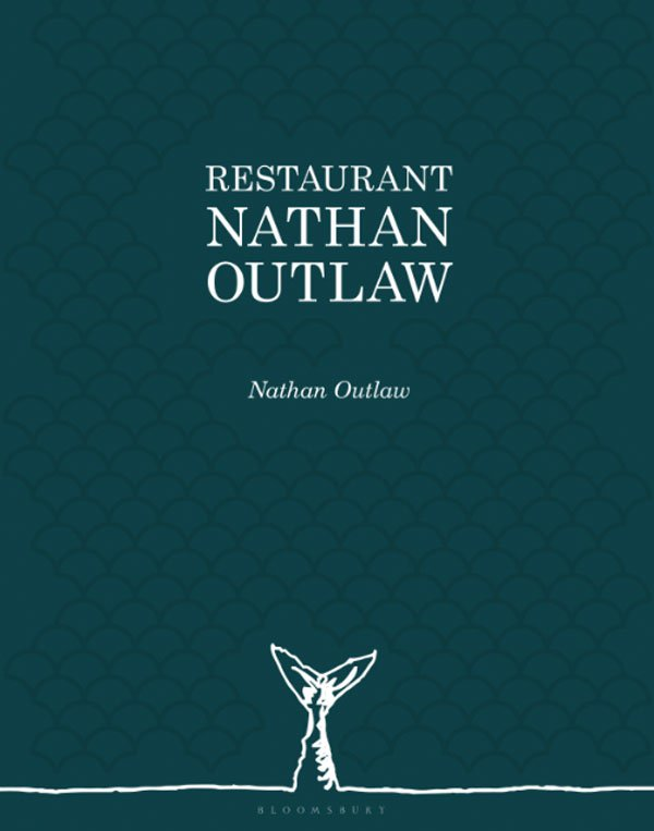 Restaurant Nathan Outlaw Recipe Book